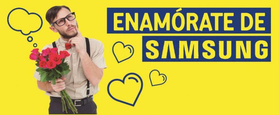 ENAMÓRATE DE SAMSUNG